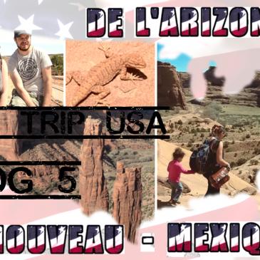 [Vlog voyage – Road trip USA #5] De l'Arizona au Nouveau-Mexique