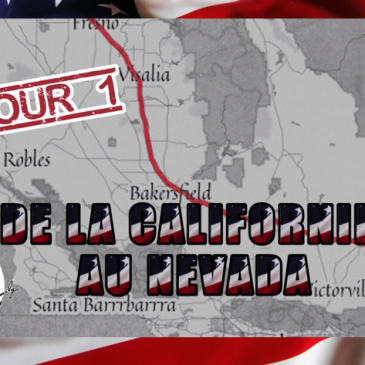 [Vlog voyage – Road trip USA #1] De la Californie au Nevada