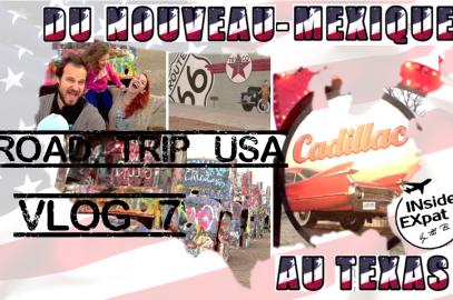[Vlog voyage – Road trip USA #7] Sur la Route 66 jusqu'au Texas