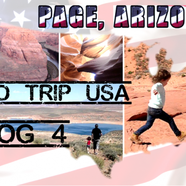 [Vlog voyage – Road trip USA #4] Page, Arizona